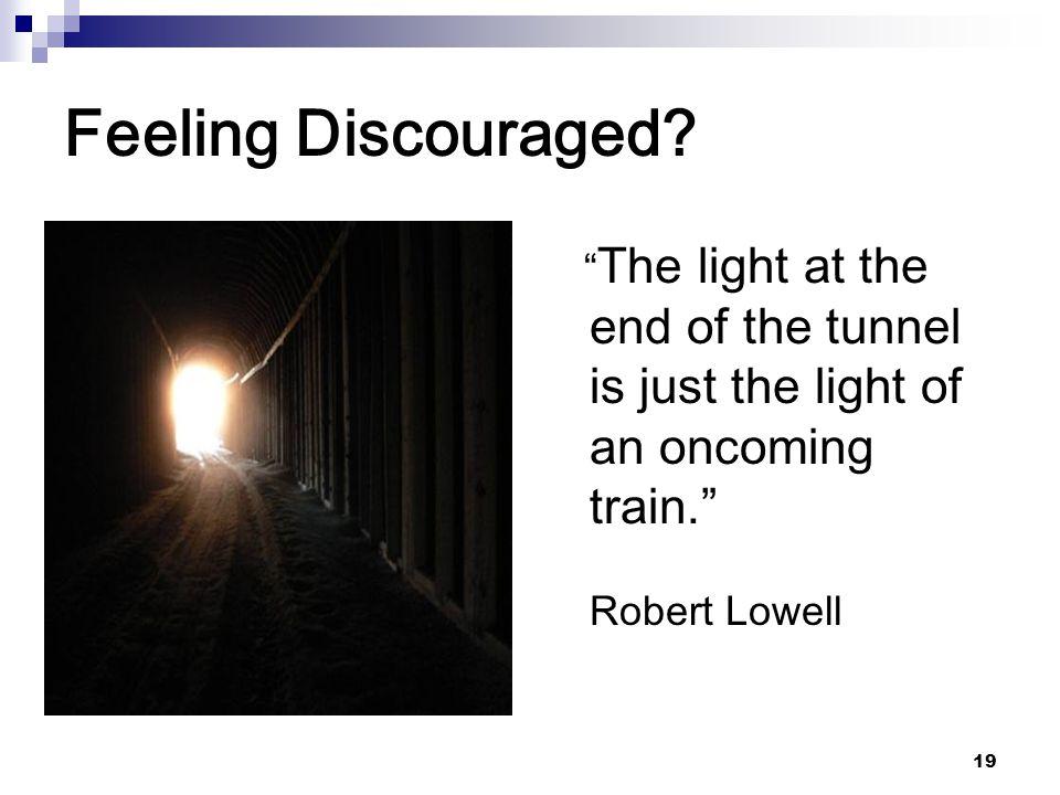 Feeling Discouraged.