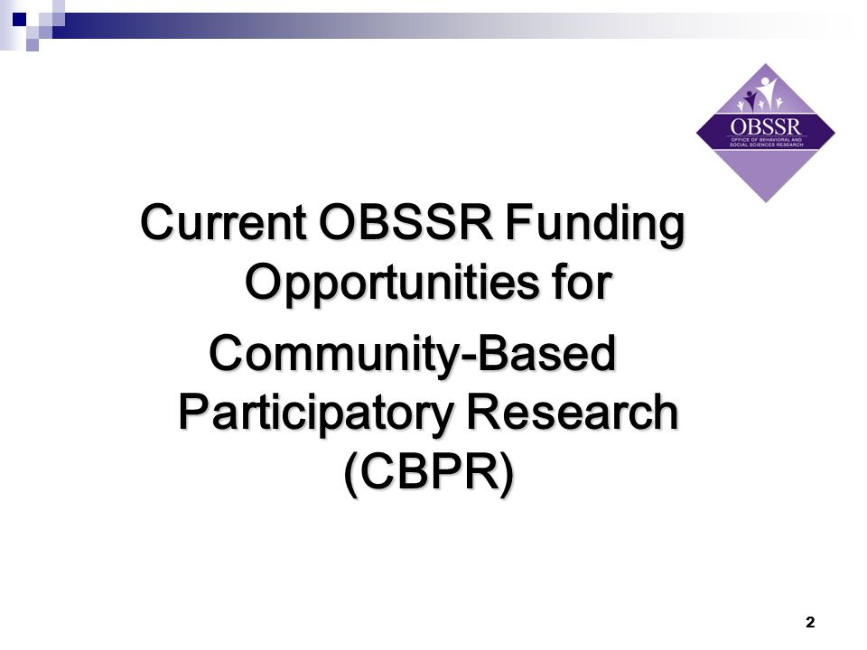 Current OBSSR Funding Opportunities for