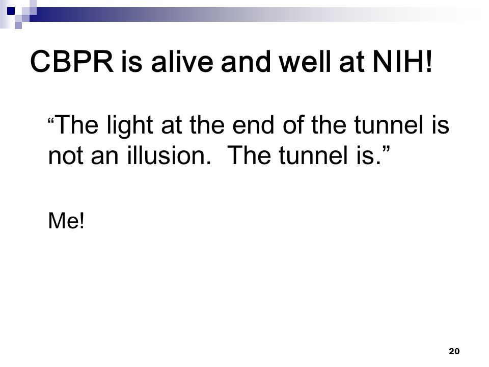 CBPR is alive and well at NIH!