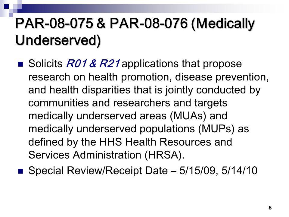 PAR-08-075 & PAR-08-076 (Medically Underserved)
