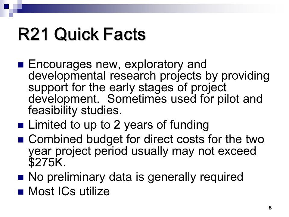 R21 Quick Facts