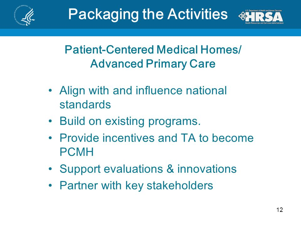 Patient-Centered Medical Homes/ Advanced Primary Care