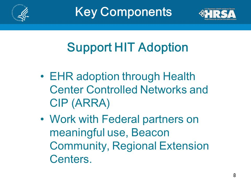 Key Components Support HIT Adoption