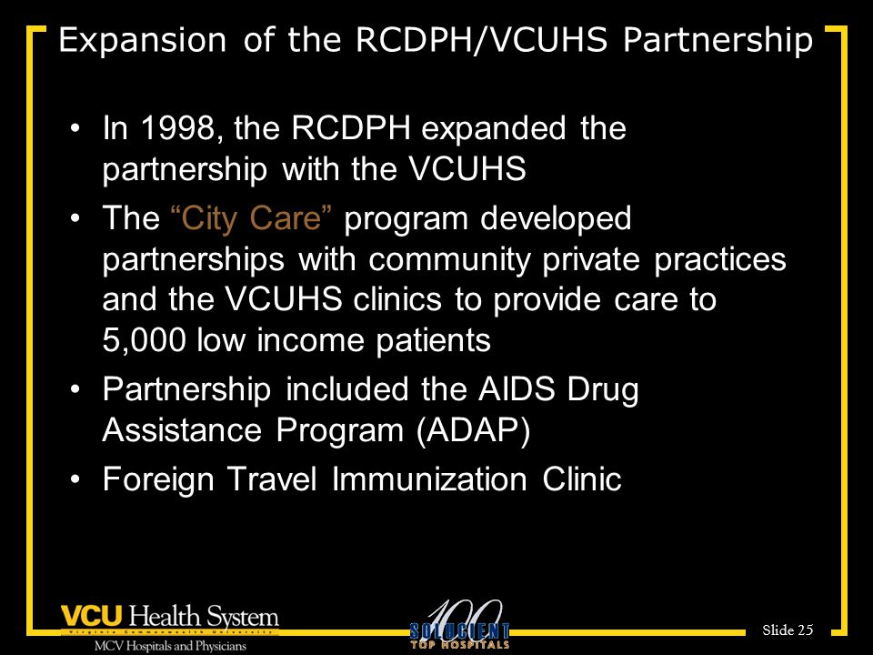 Expansion of the RCDPH/VCUHS Partnership