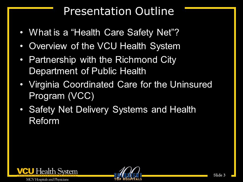 Presentation Outline What is a Health Care Safety Net