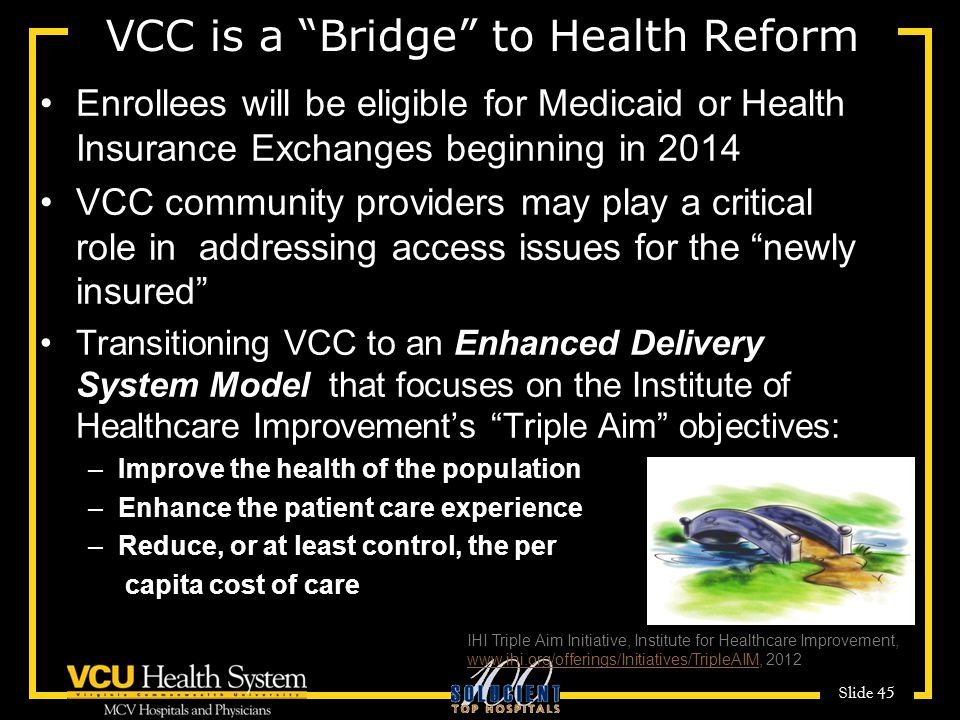 VCC is a Bridge to Health Reform
