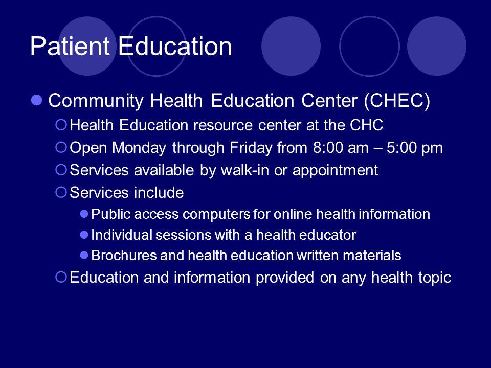 Patient Education Community Health Education Center (CHEC)