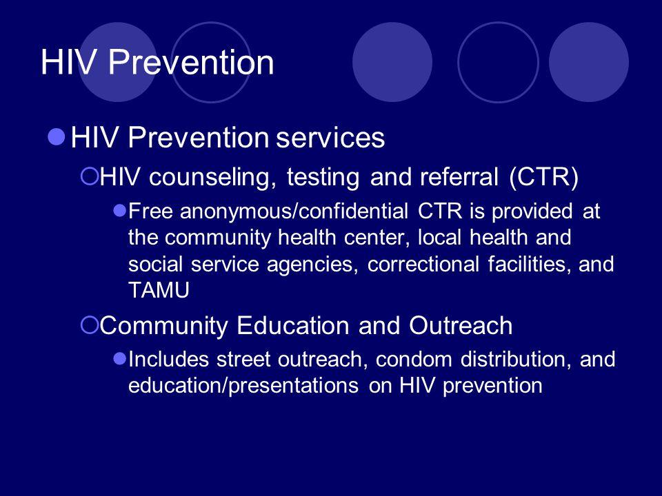 HIV Prevention HIV Prevention services