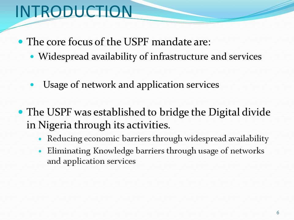 INTRODUCTION The core focus of the USPF mandate are: