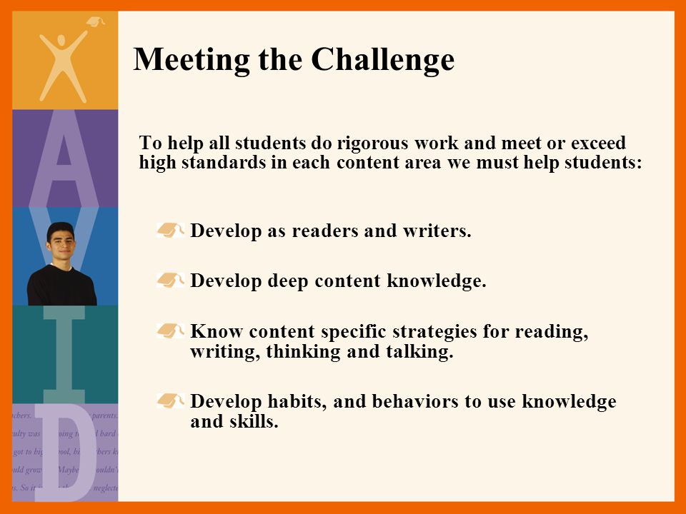 Meeting the Challenge Develop as readers and writers.