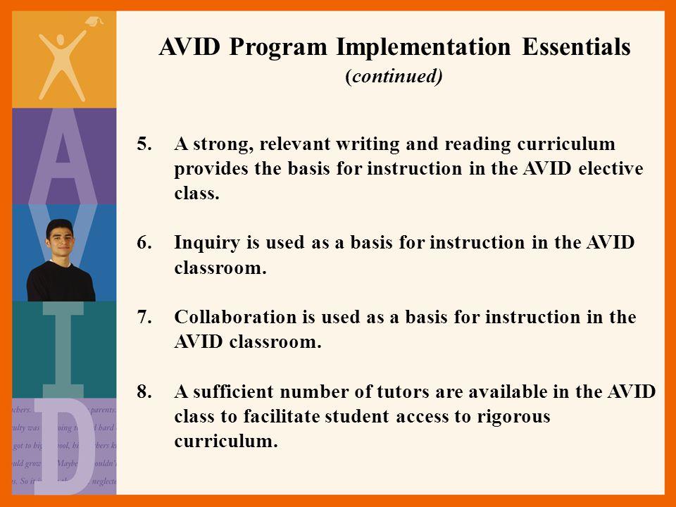 AVID Program Implementation Essentials (continued)