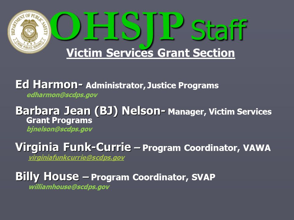 Victim Services Grant Section