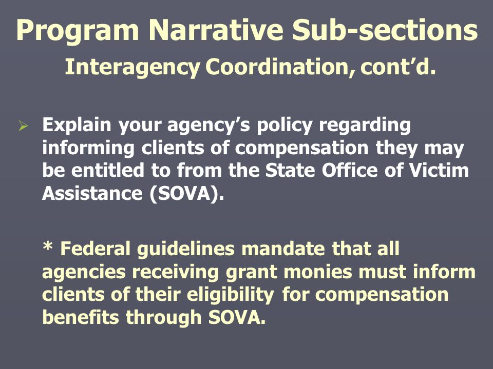 Program Narrative Sub-sections Interagency Coordination, cont'd.