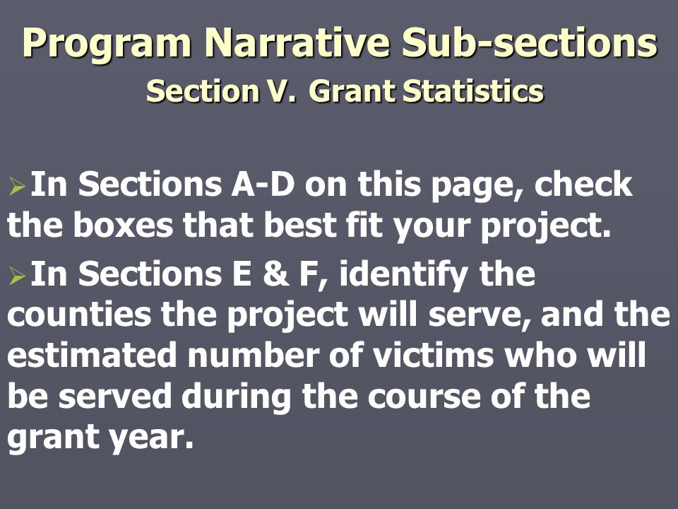 Program Narrative Sub-sections Section V. Grant Statistics