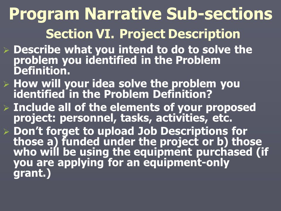 Program Narrative Sub-sections Section VI. Project Description