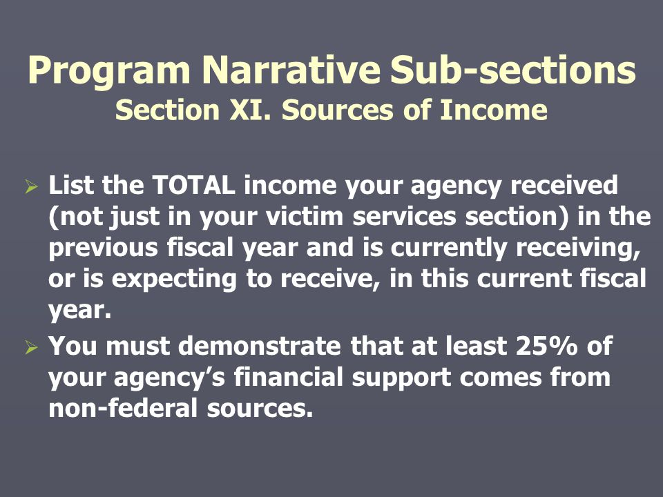 Program Narrative Sub-sections Section XI. Sources of Income