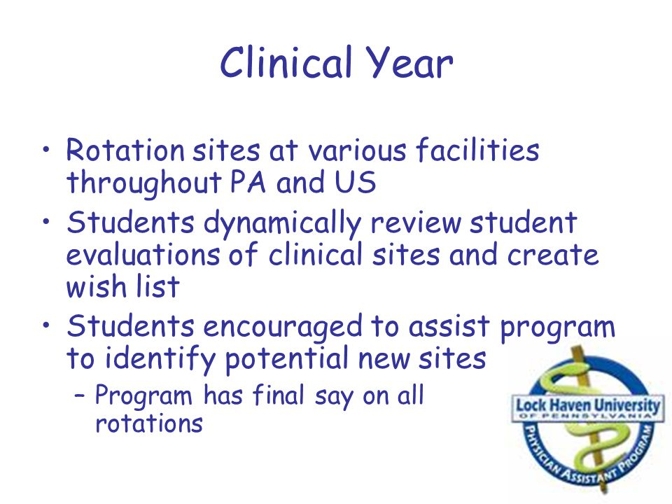 Clinical Year Rotation sites at various facilities throughout PA and US.