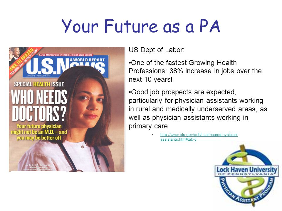 Your Future as a PA US Dept of Labor: