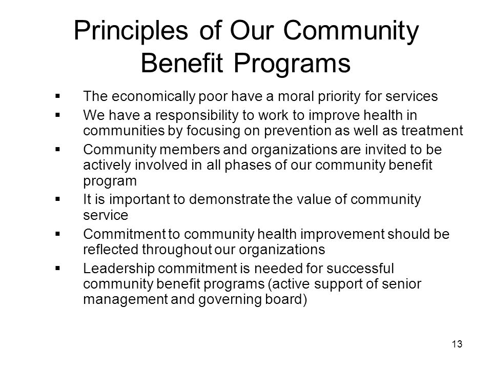 Principles of Our Community Benefit Programs