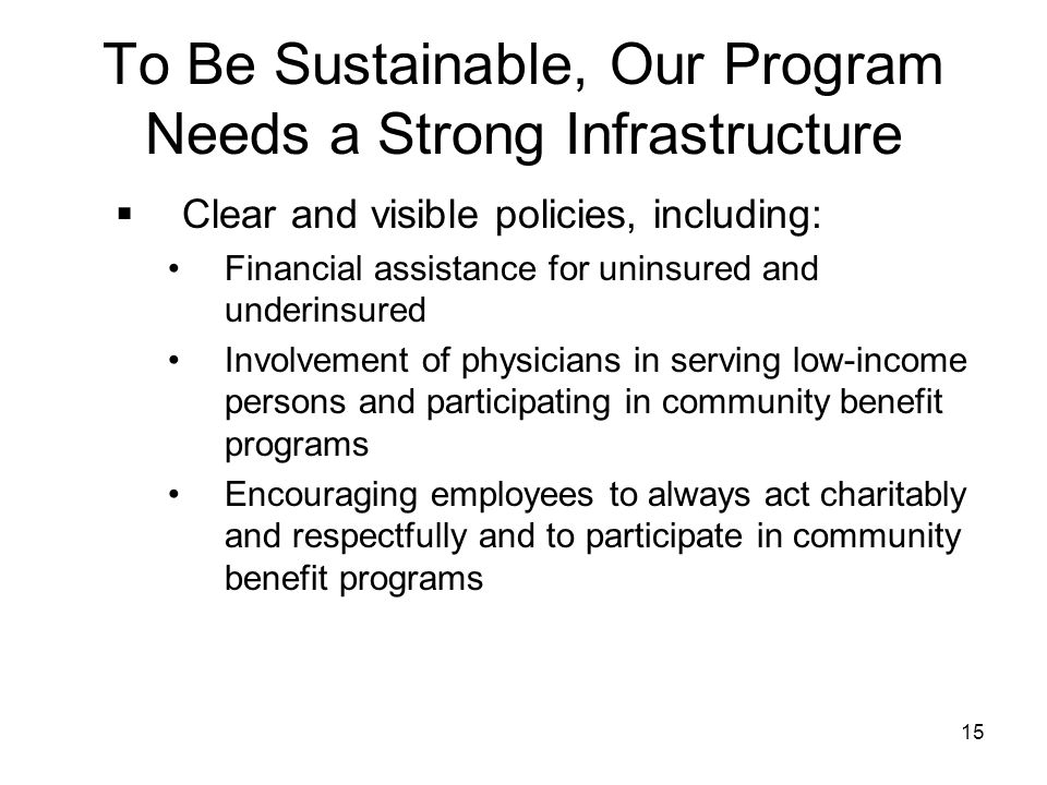 To Be Sustainable, Our Program Needs a Strong Infrastructure