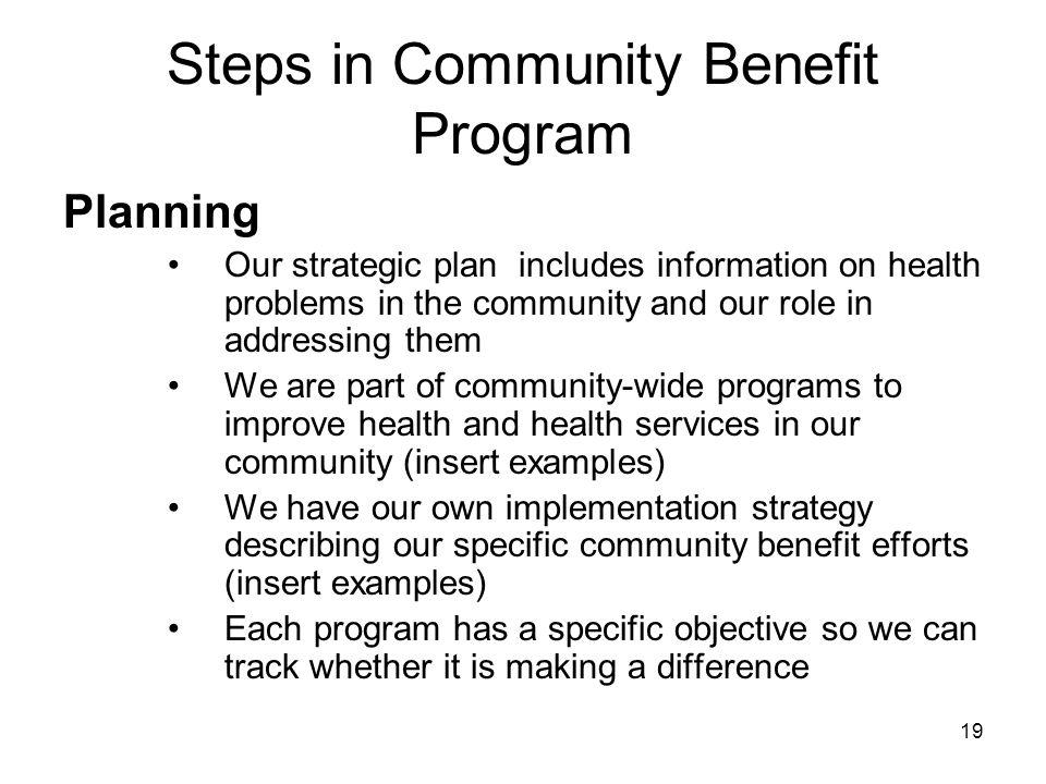 Steps in Community Benefit Program