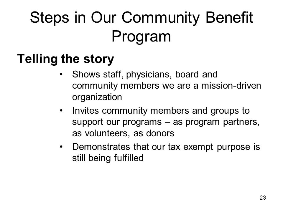 Steps in Our Community Benefit Program