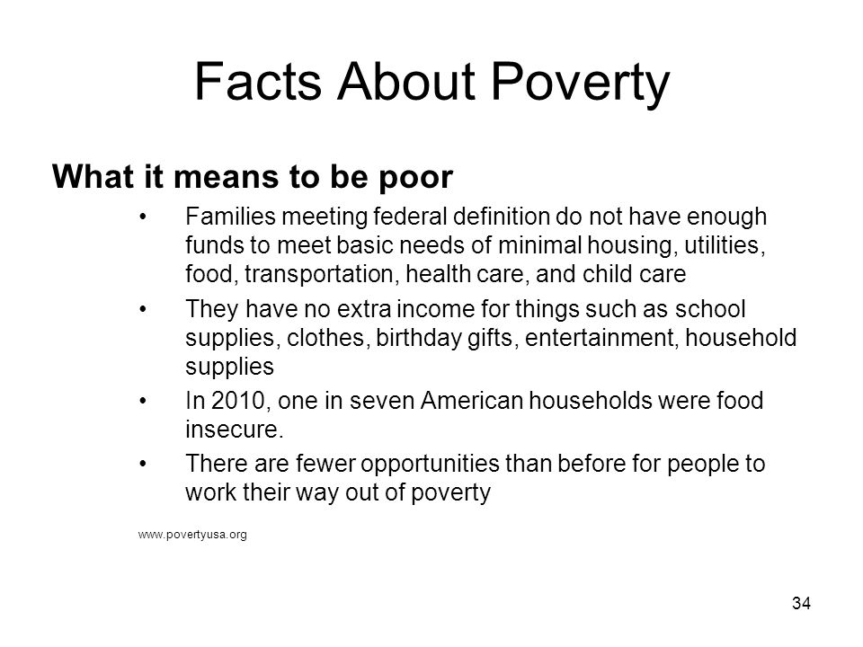 Facts About Poverty What it means to be poor