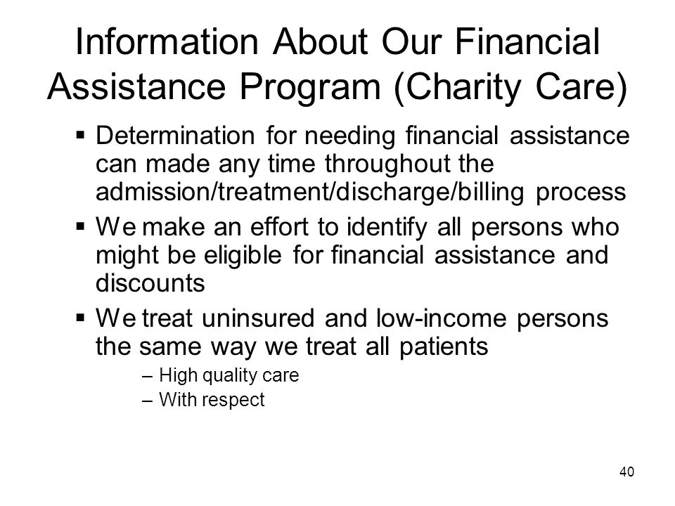 Information About Our Financial Assistance Program (Charity Care)