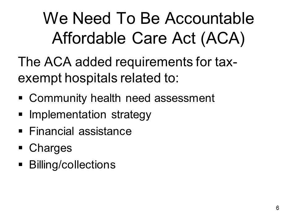 We Need To Be Accountable Affordable Care Act (ACA)