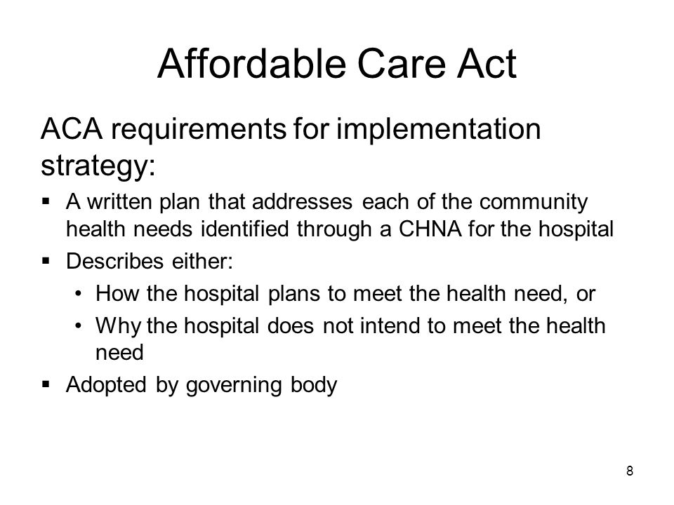 Affordable Care Act ACA requirements for implementation strategy: