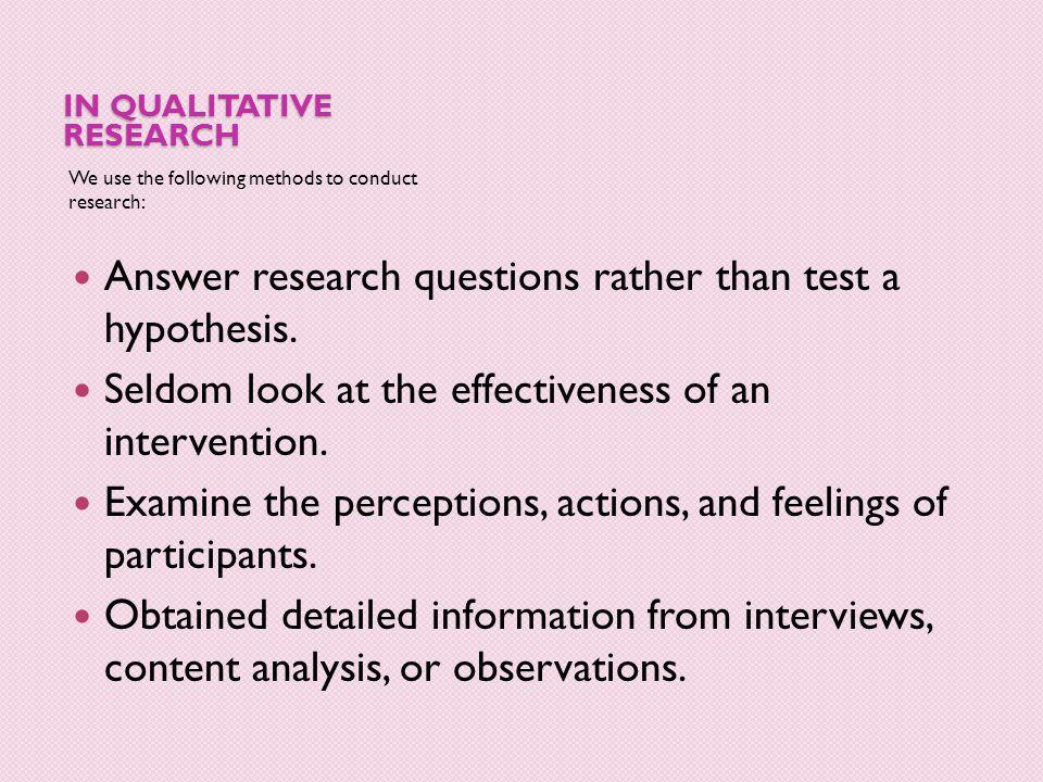 In Qualitative research