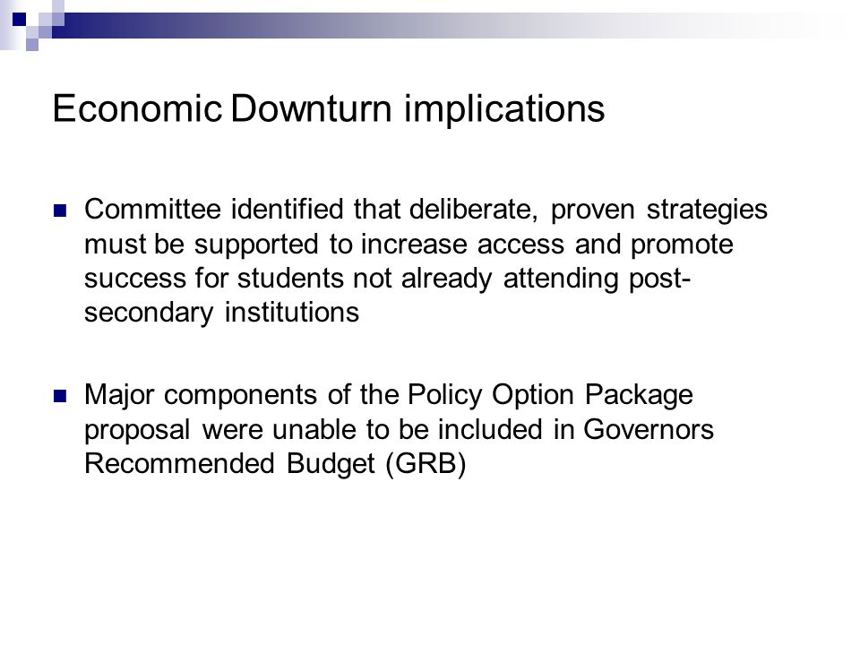 Economic Downturn implications