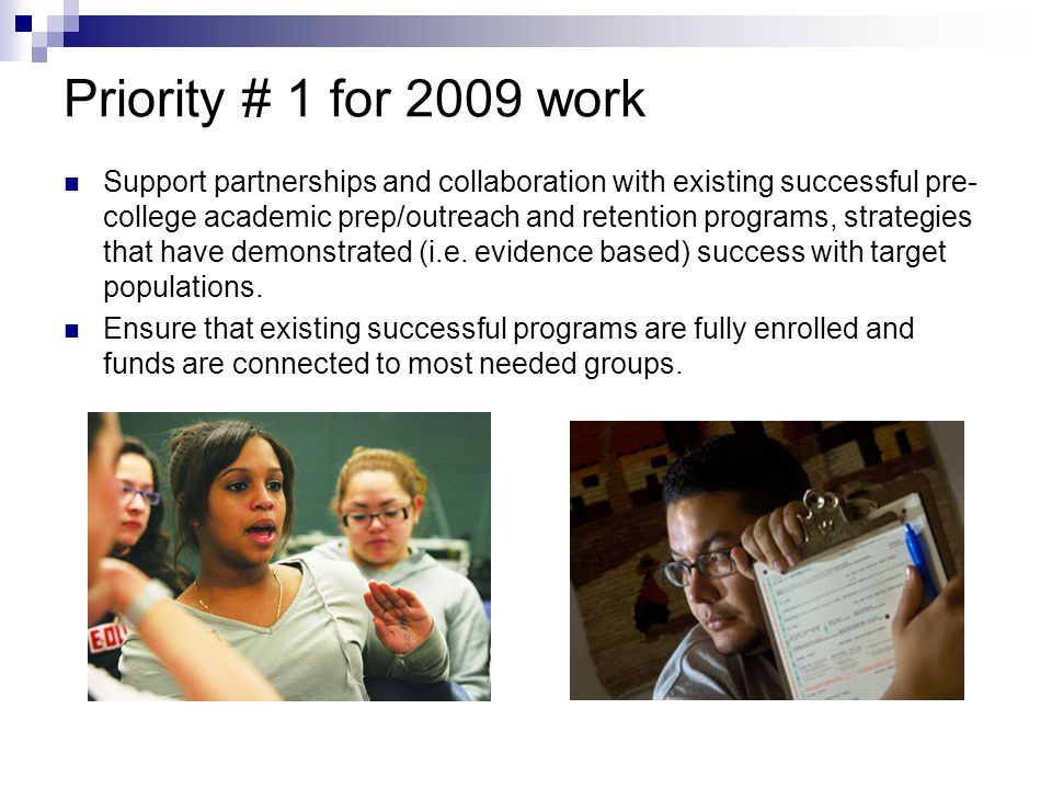 Priority # 1 for 2009 work
