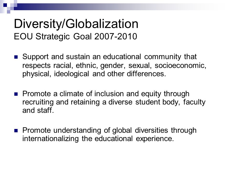 Diversity/Globalization EOU Strategic Goal 2007-2010