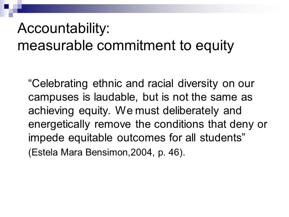 Accountability: measurable commitment to equity