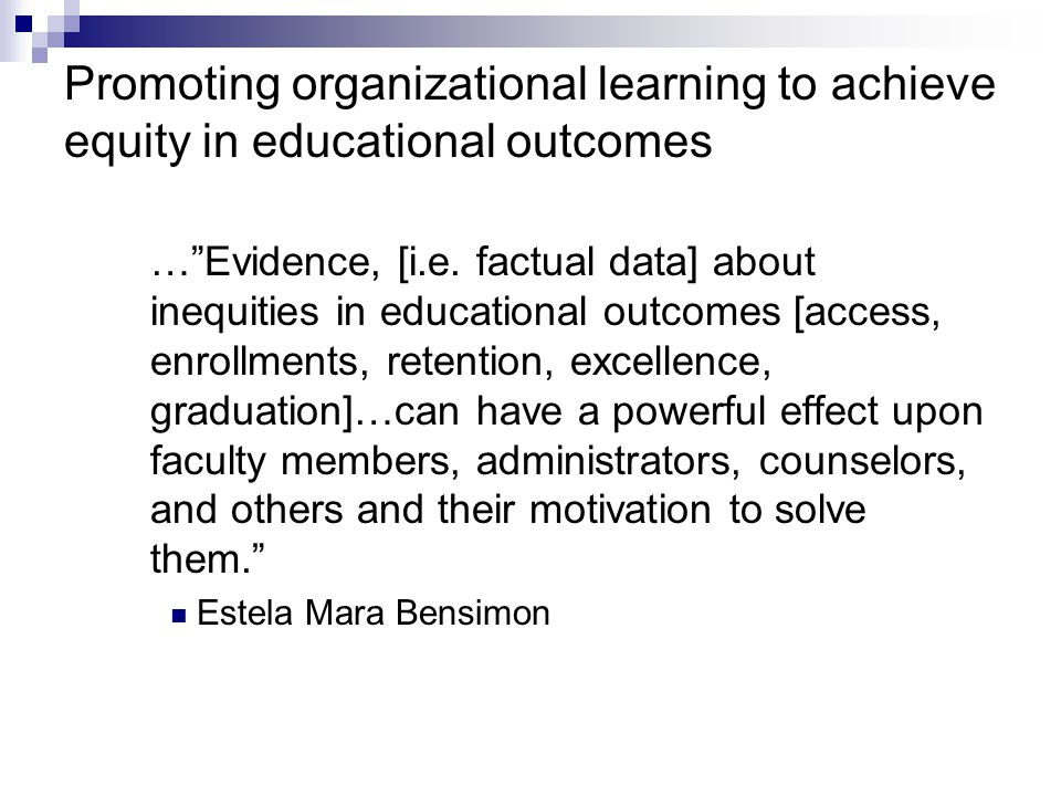 Promoting organizational learning to achieve equity in educational outcomes