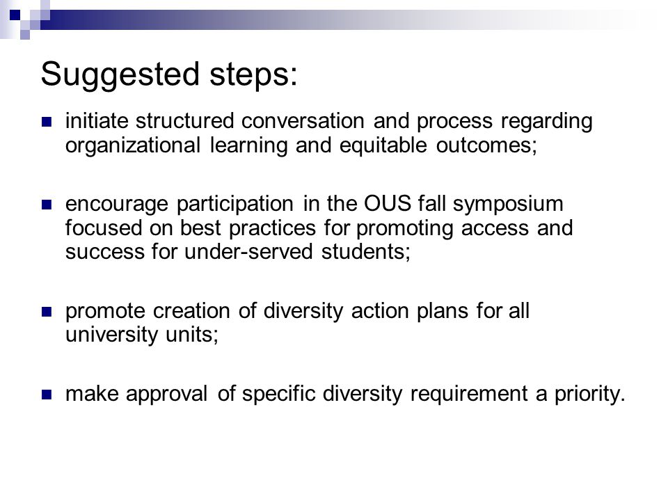 Suggested steps: initiate structured conversation and process regarding organizational learning and equitable outcomes;
