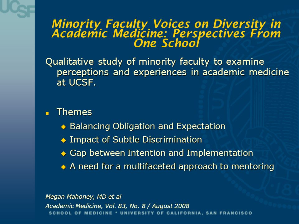 Minority Faculty Voices on Diversity in Academic Medicine: Perspectives From One School