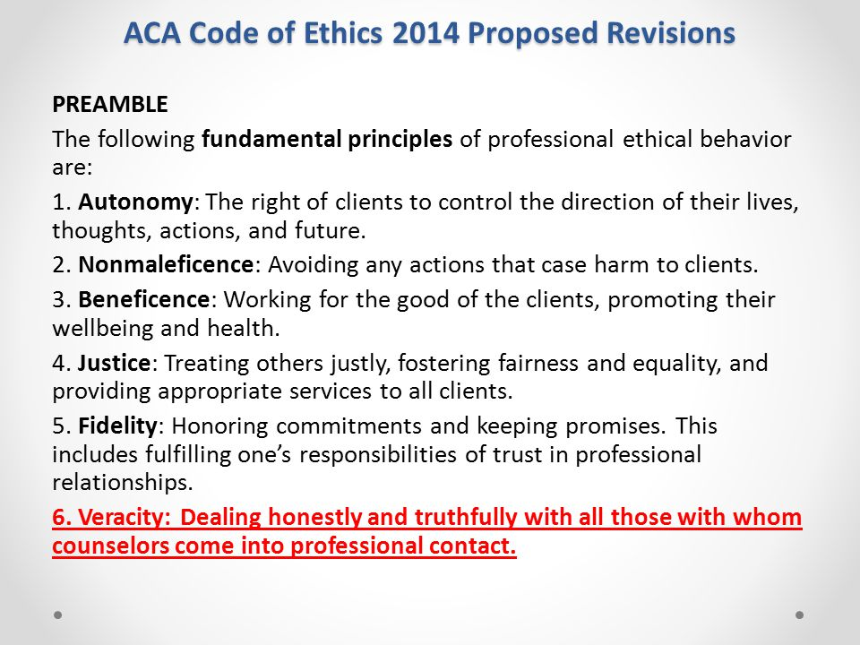 aca ethics Adhere to the aca (inc) code of ethics and practice the code of ethics and practice applies to counsellors work related activities it includes the clinical or counselling practice as well as research, teaching, supervision of trainees and other activities that relate to.