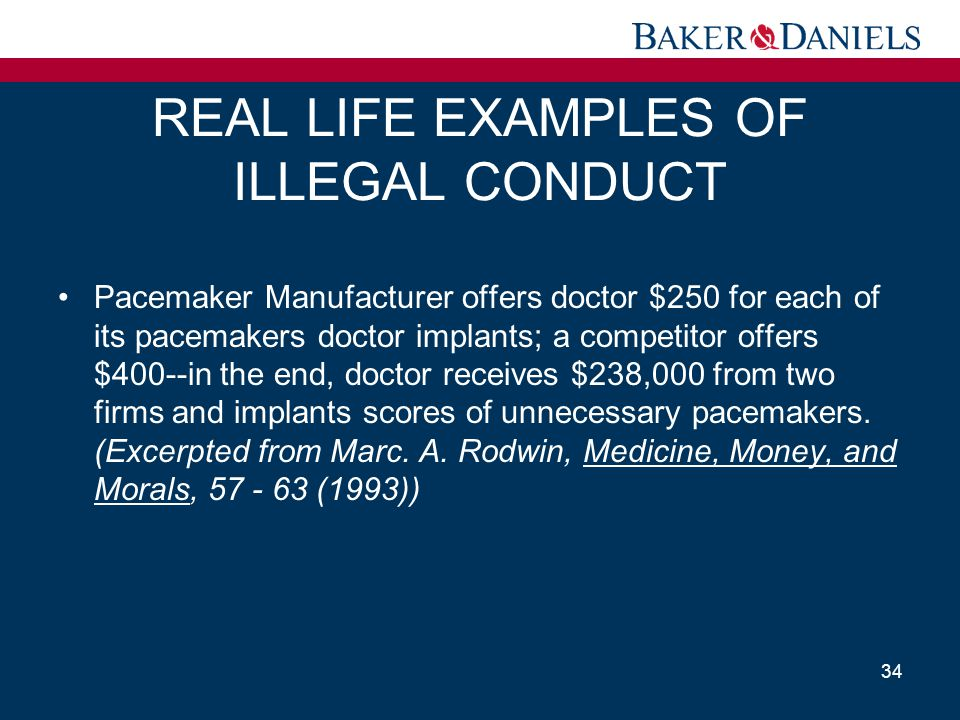 REAL LIFE EXAMPLES OF ILLEGAL CONDUCT