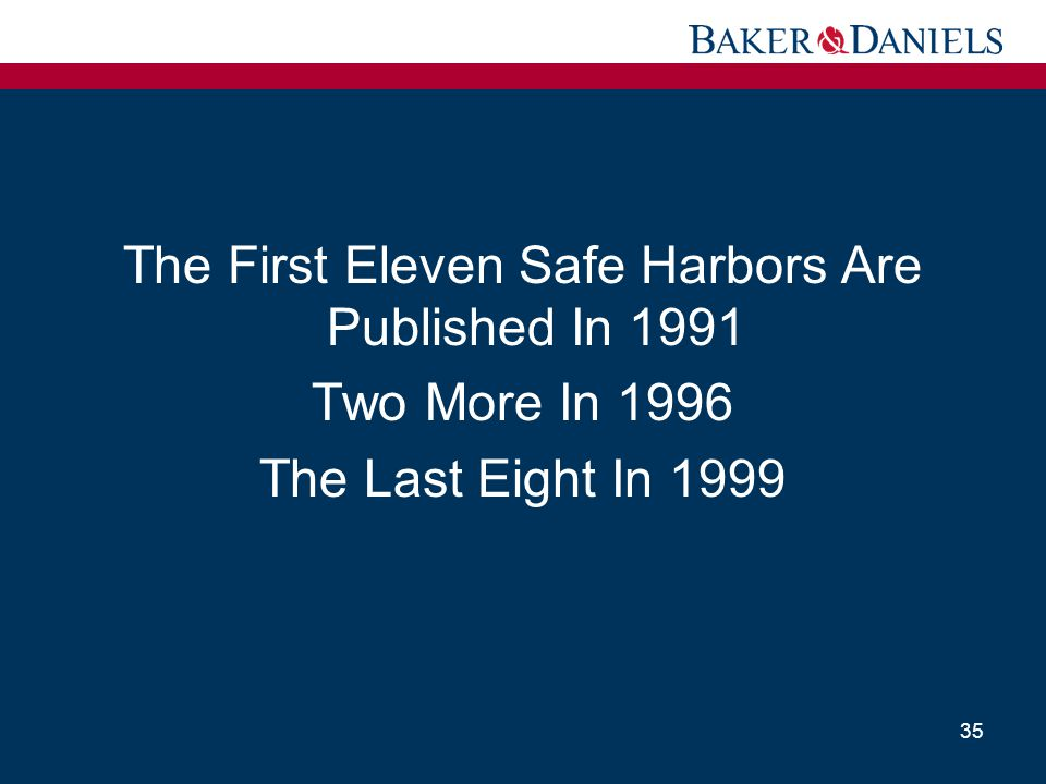 The First Eleven Safe Harbors Are Published In 1991