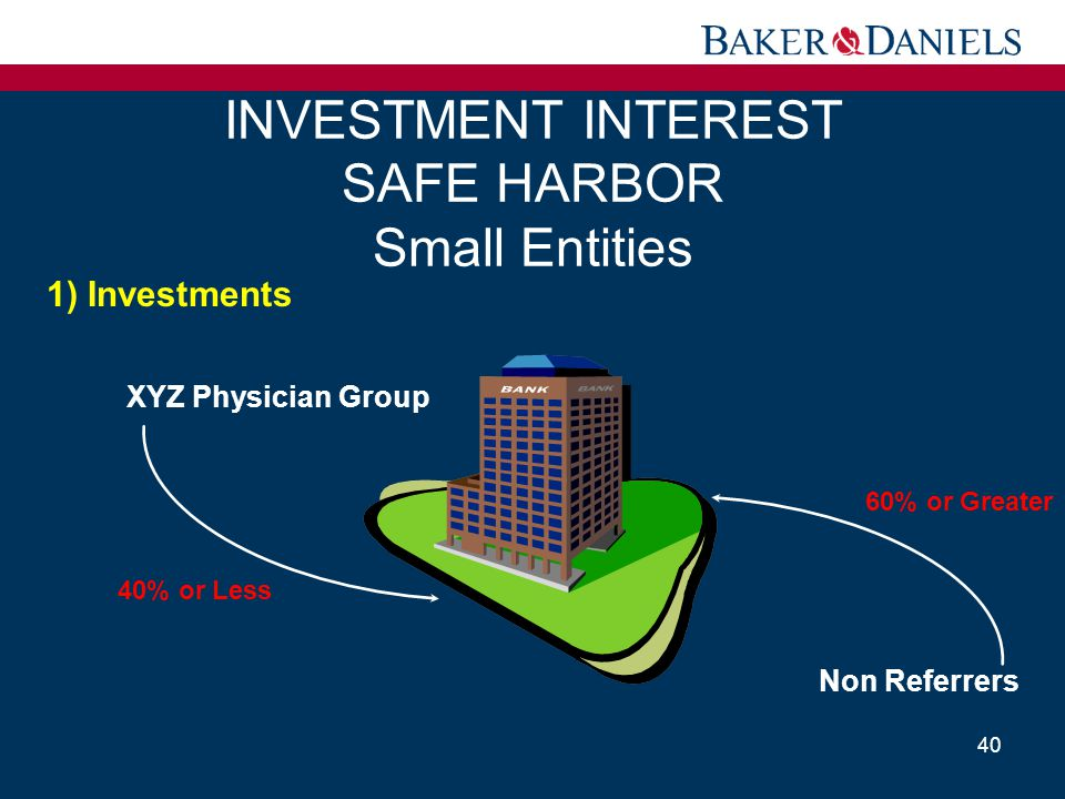 INVESTMENT INTEREST SAFE HARBOR Small Entities