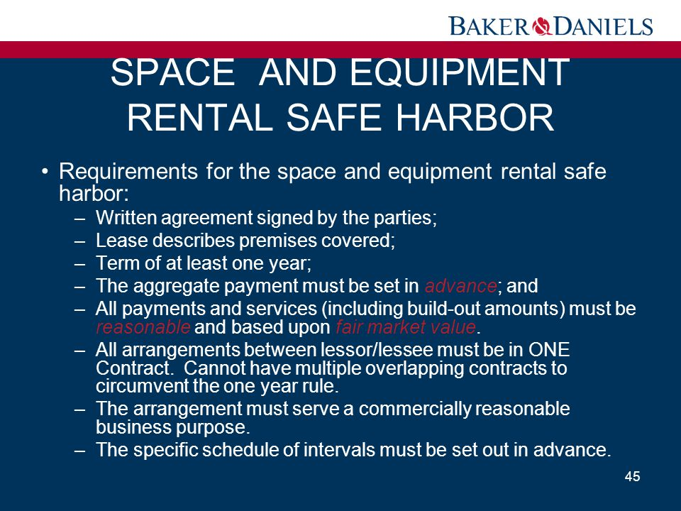 SPACE AND EQUIPMENT RENTAL SAFE HARBOR