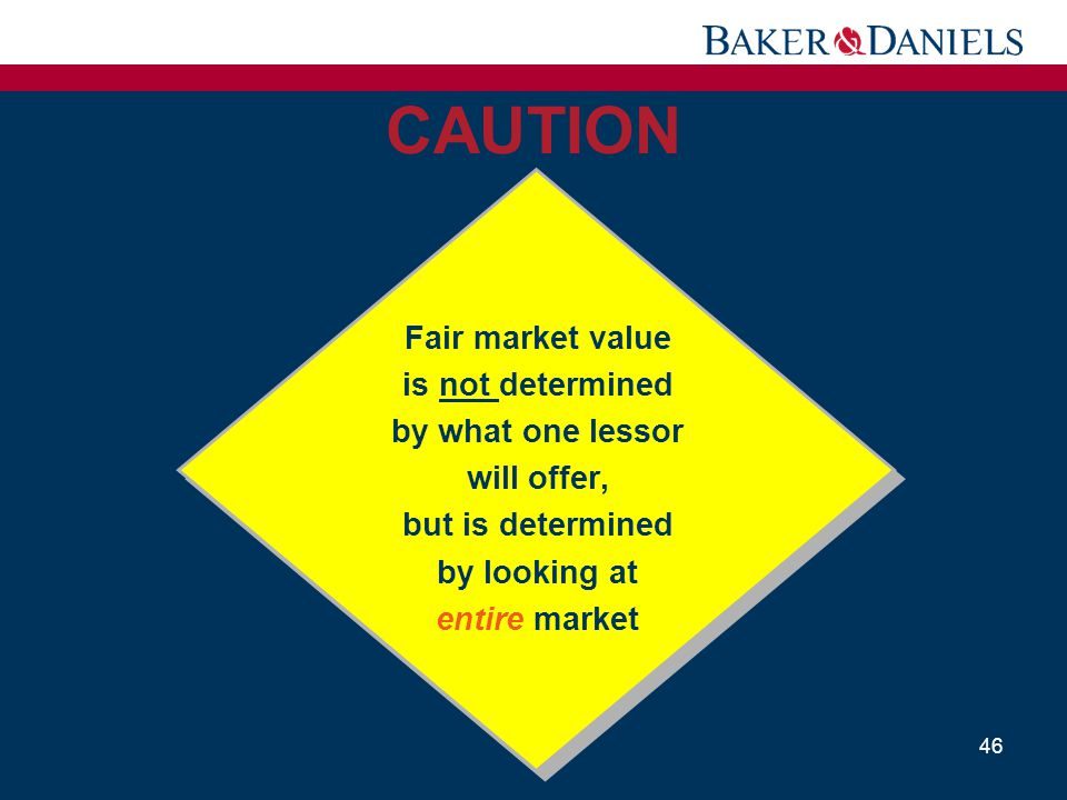 CAUTION Fair market value is not determined by what one lessor
