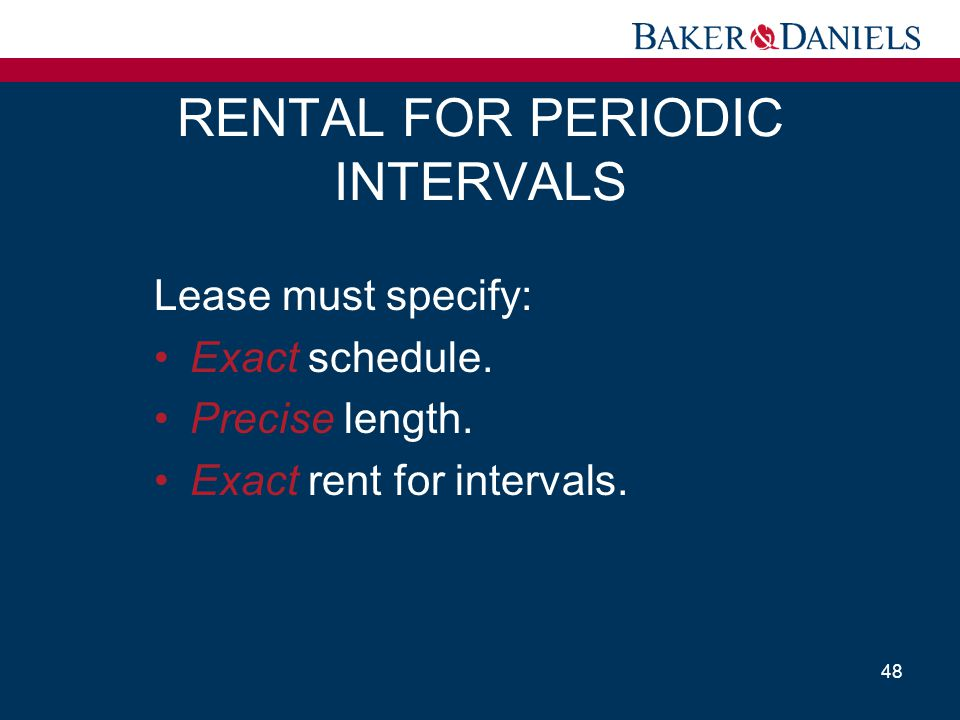 RENTAL FOR PERIODIC INTERVALS
