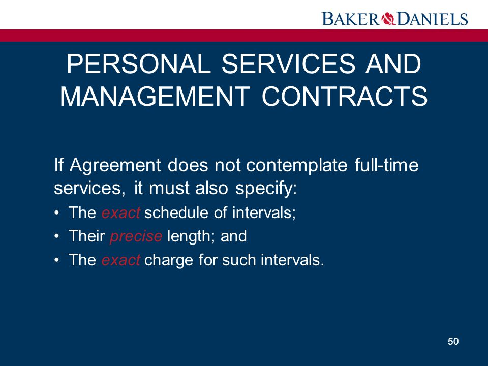 PERSONAL SERVICES AND MANAGEMENT CONTRACTS