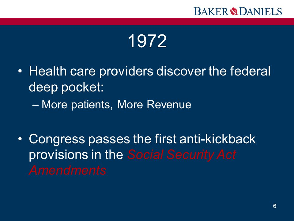 1972 Health care providers discover the federal deep pocket: