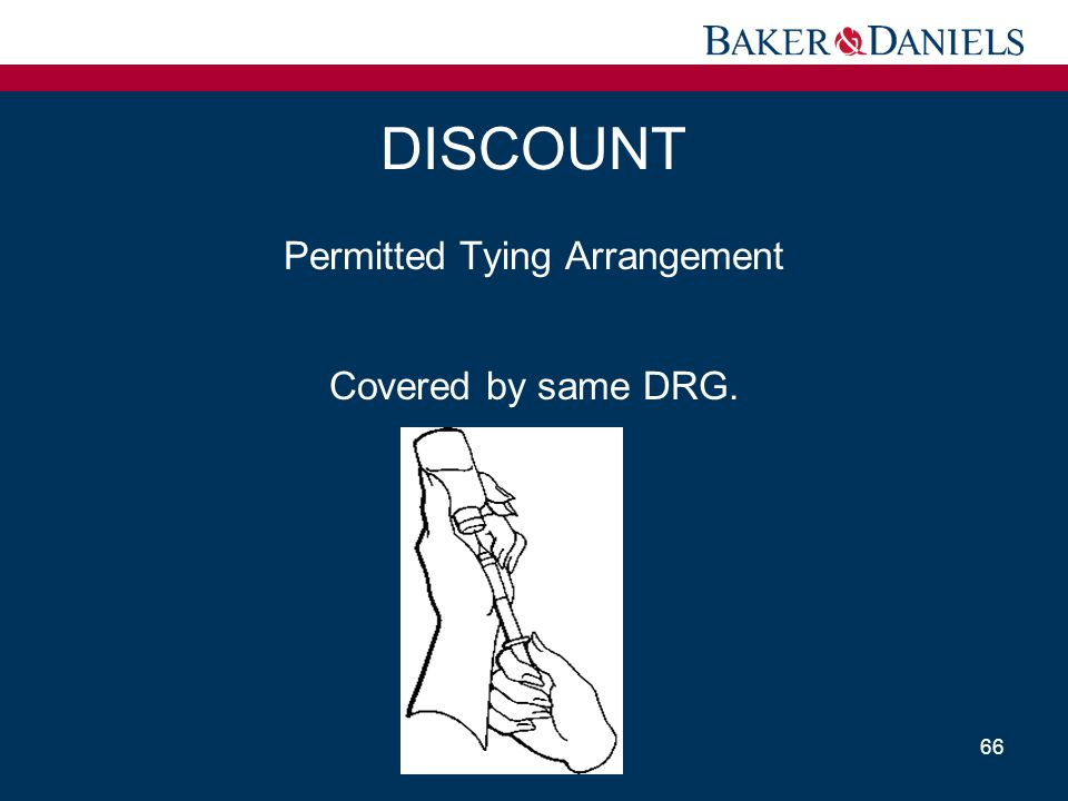Permitted Tying Arrangement Covered by same DRG.
