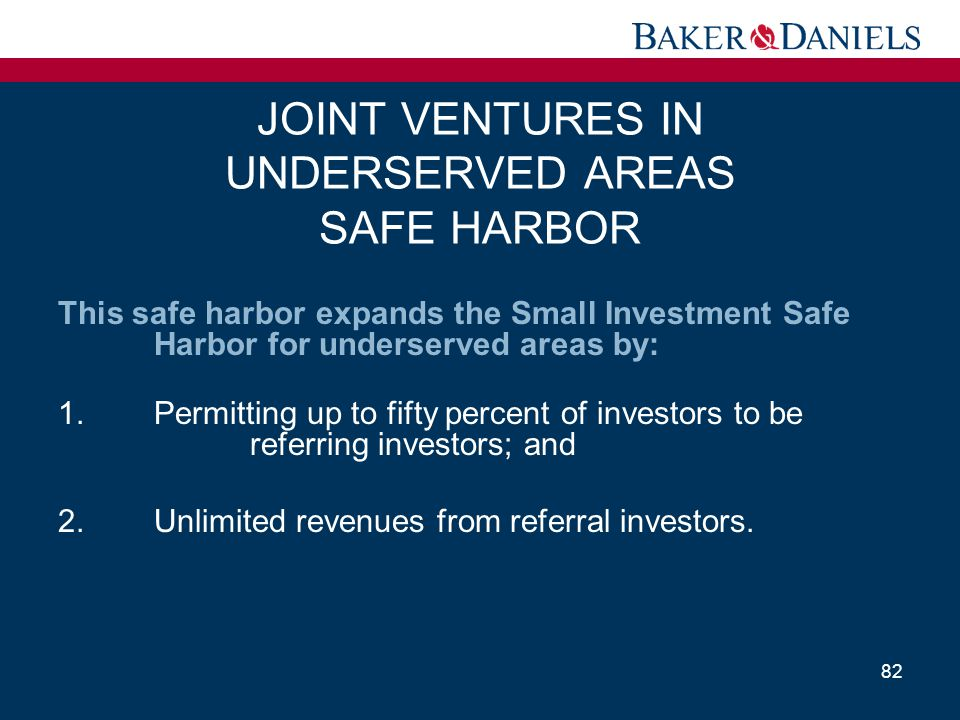 JOINT VENTURES IN UNDERSERVED AREAS SAFE HARBOR