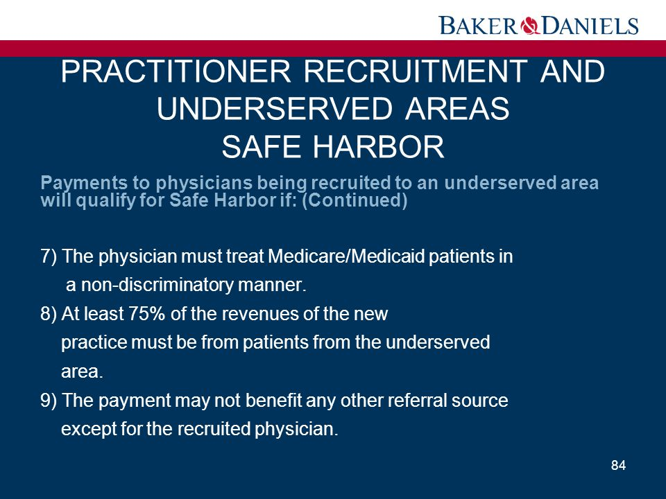 PRACTITIONER RECRUITMENT AND UNDERSERVED AREAS SAFE HARBOR